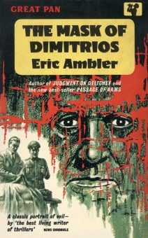 This version of Eric Ambler's The Mask of Dimitrios would have been printed around 1959, twenty years after the book's initial publication. Bond would've likely carried a copy like this if he had purchased it new.