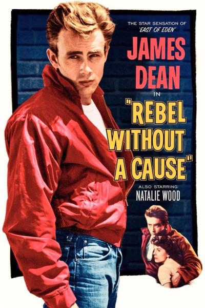 The poster for Rebel Without a Cause (1955), featuring James Dean as Jim Stark in his iconic windbreaker and jeans.