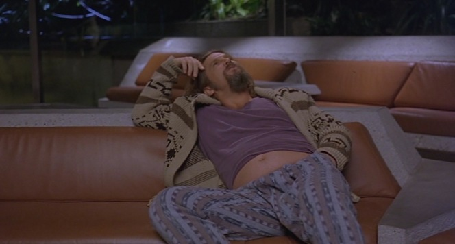 "Jeffrey ""The Dude"" Lebowski: Never afraid to be himself."
