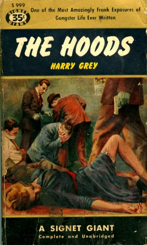 Has anyone ever read The Hoods? Does it live up to the lurid content promised by this pulp cover?