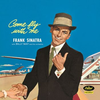 The cover of Frank Sinatra's 1958 album Come Fly with Me.